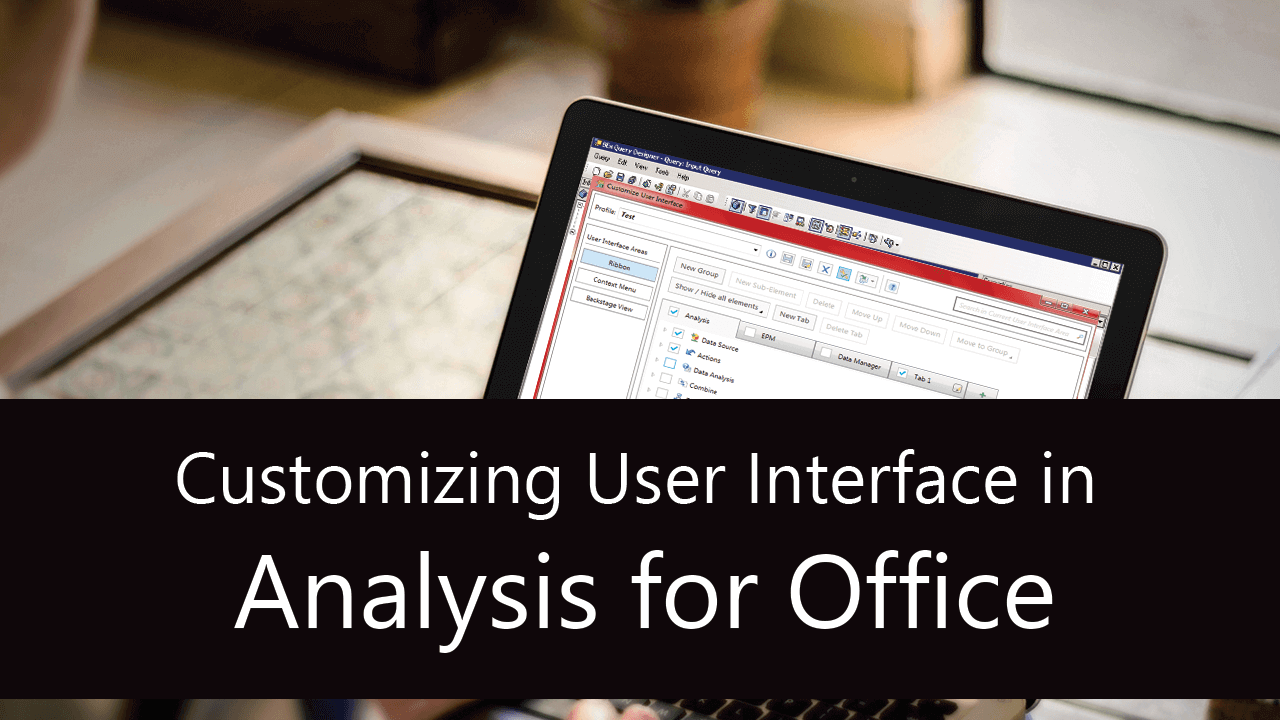 Customizing User Interface in Analysis for Office