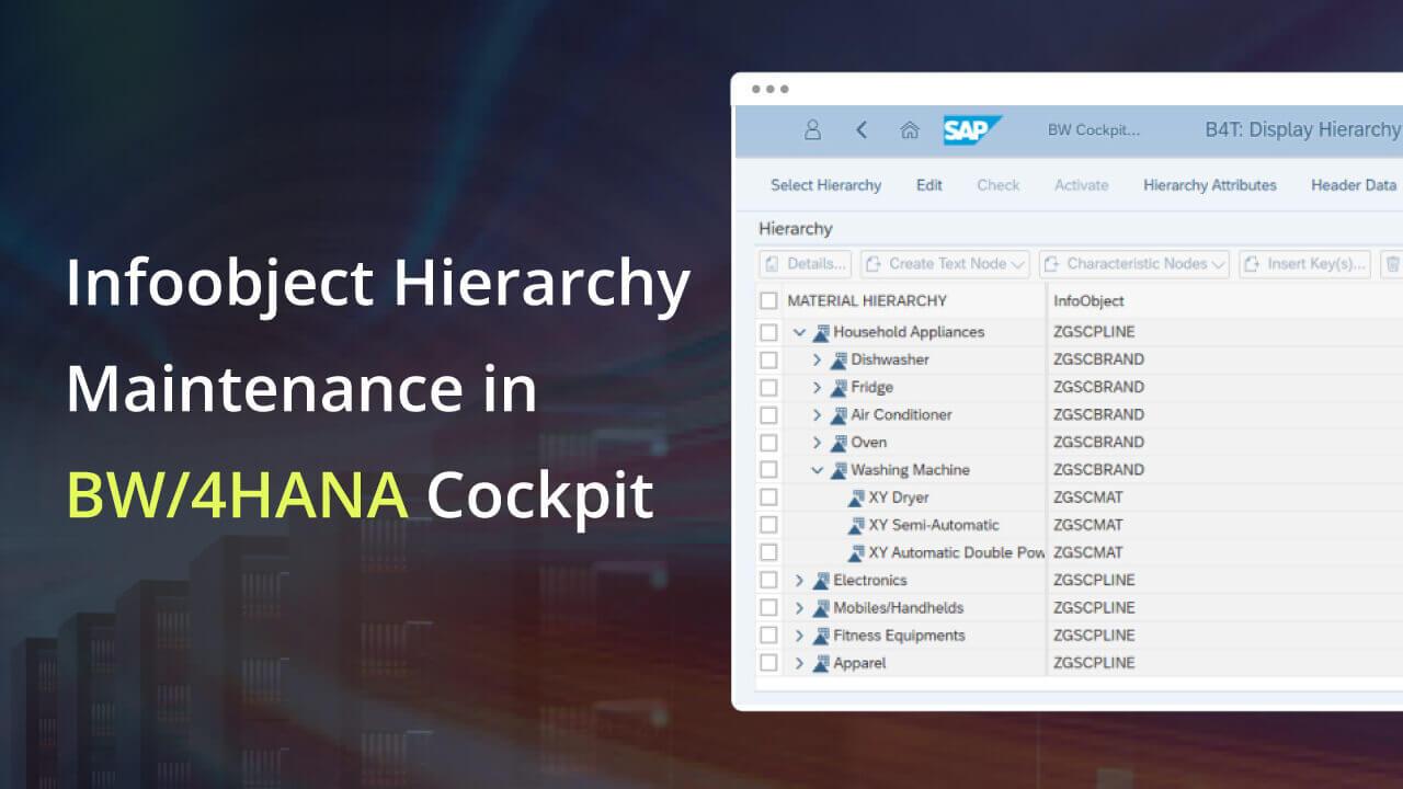 InfoObject Hierarchy Maintenance in BW/4HANA CockPit