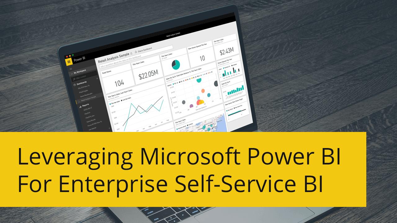 Self Service BI Using Microsoft Power BI
