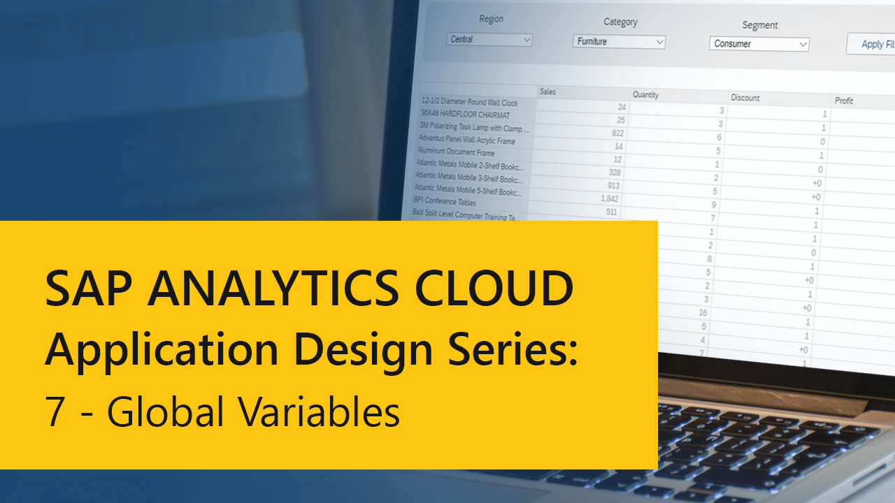 SAP Analytics Cloud – Application Design Series: 7 – Global Variables