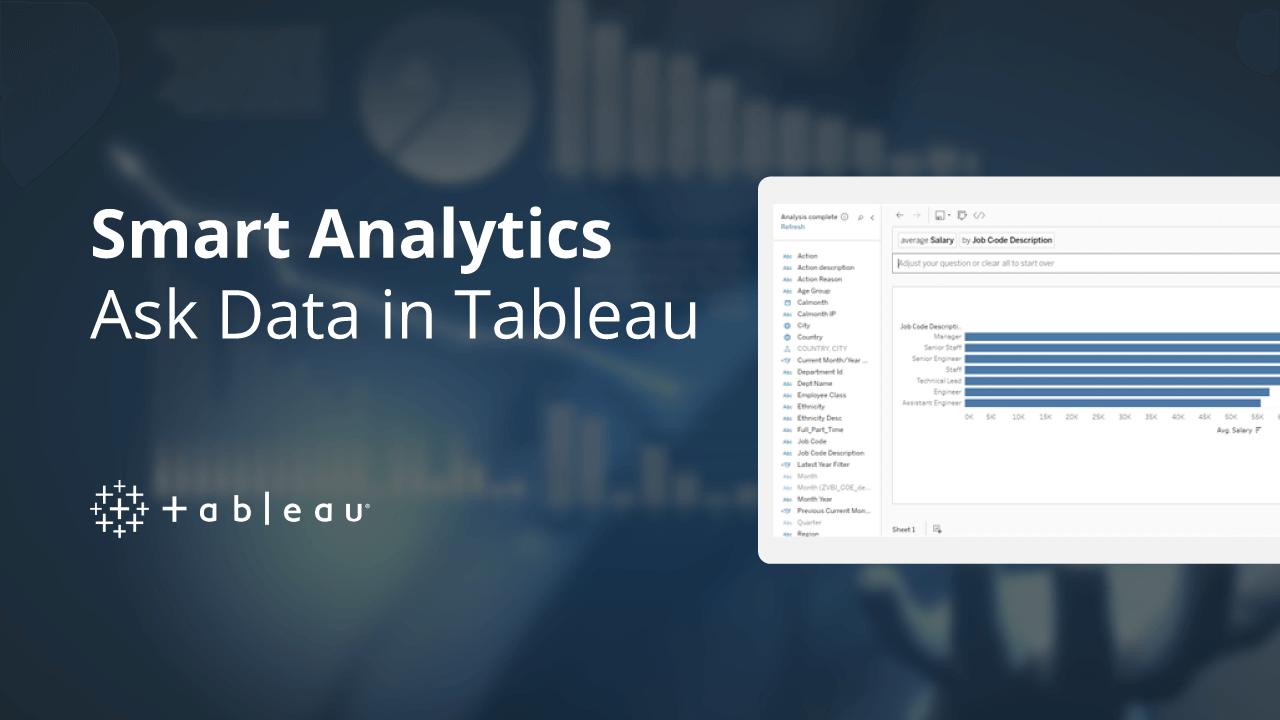 Smart Analytics – Ask Data